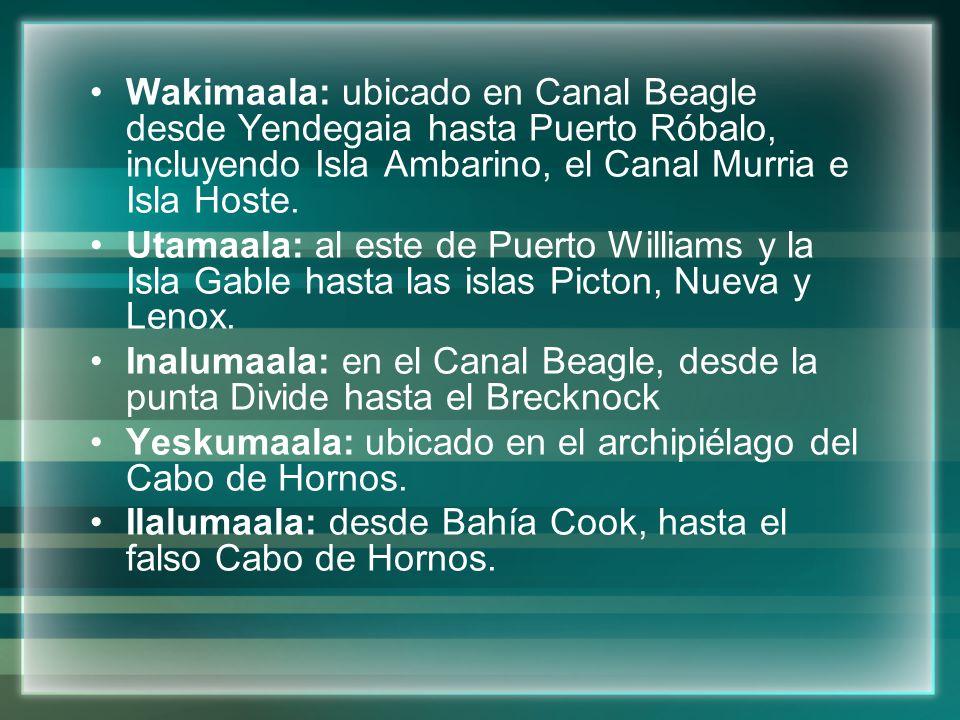 Wakimaala: ubicado en Canal Beagle desde Yendegaia hasta Puerto Róbalo, incluyendo Isla Ambarino, el Canal Murria e Isla Hoste. Utamaala: al este de P