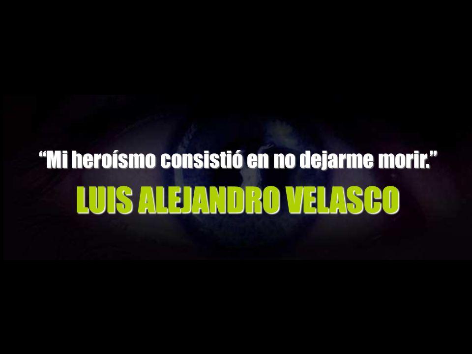 EL RELATO DE UN NÁUFRAGO EL CASO DE LUIS ALEJANDRO VELASCO