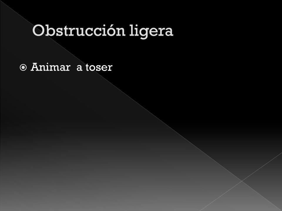 Obstrucción ligera Obstrucción severa