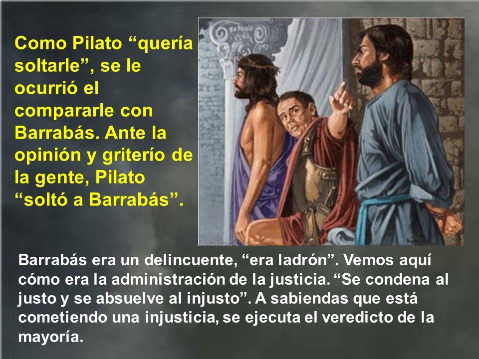 Pilato sabía muy bien que él tenía en sus manos ahora el hecho de condenar a Jesús o indultarle; y esto le llenó de temor, sintió miedo, porque el pue