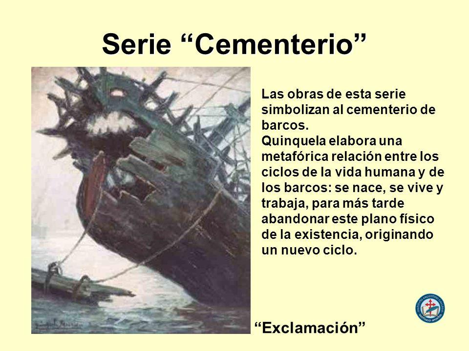 Serie Cementerio Las obras de esta serie simbolizan al cementerio de barcos.