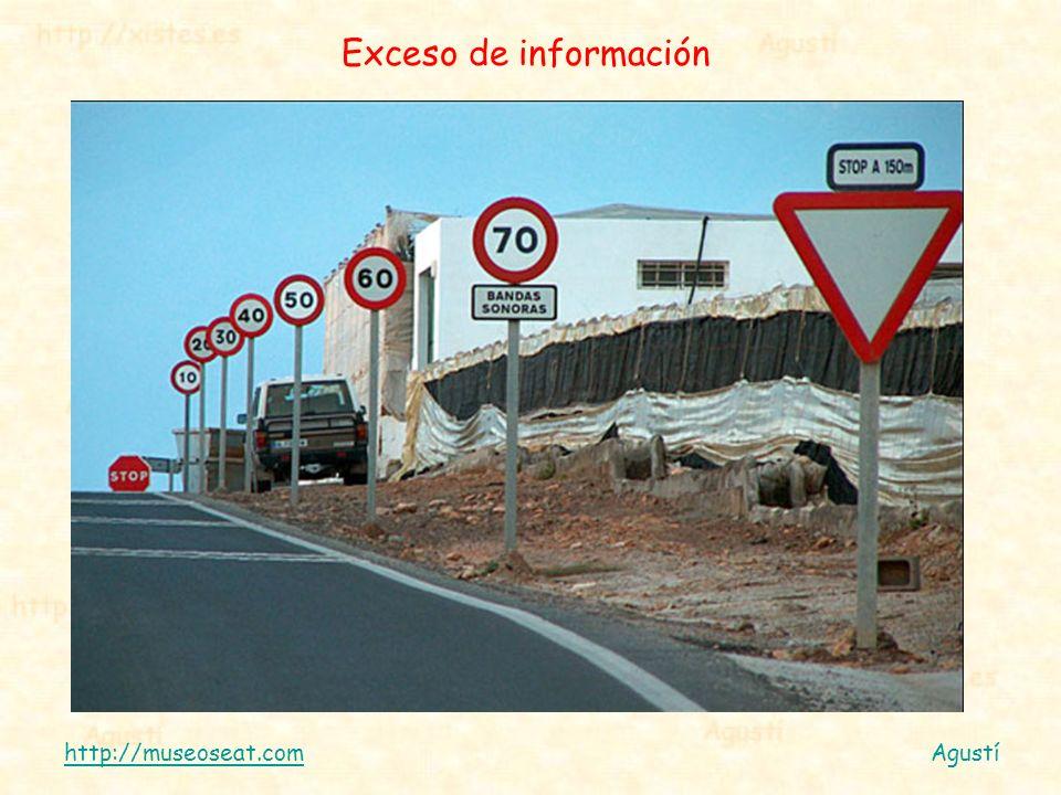 Exceso de información http://museoseat.comAgustí