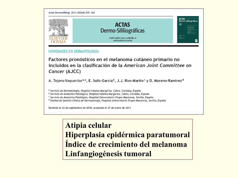 Atipia celular Hiperplasia epidérmica paratumoral Índice de crecimiento del melanoma Linfangiogénesis tumoral