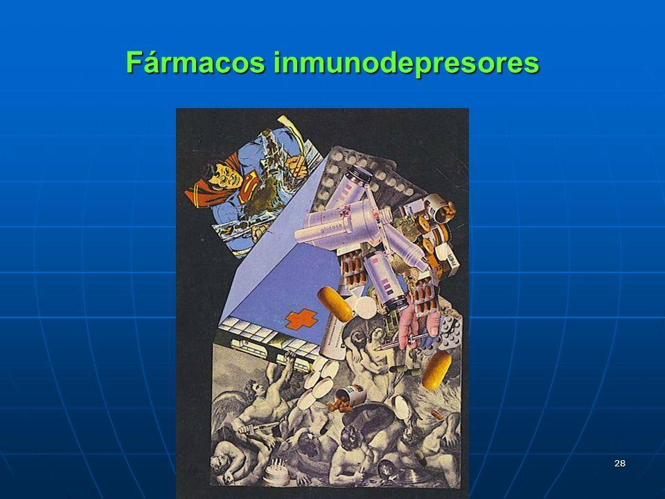 28 Fármacos inmunodepresores