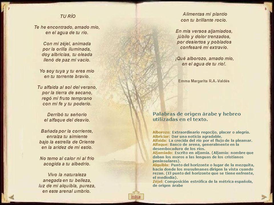 Algarabía Quiero alcanzarte con la algarabía del alma enamorada que te aclama, en mi alminar te nombra cada día y en quejidos y hosannas se derrama. Q
