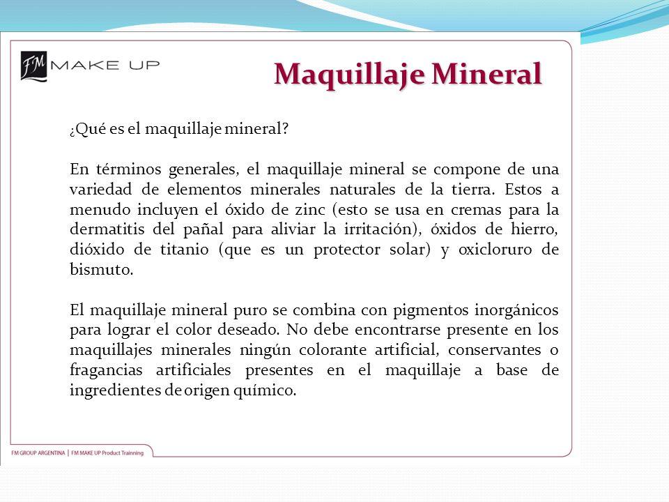 Maquillaje Mineral ¿ Qué es el maquillaje mineral? En términos generales, el maquillaje mineral se compone de una variedad de elementos minerales natu