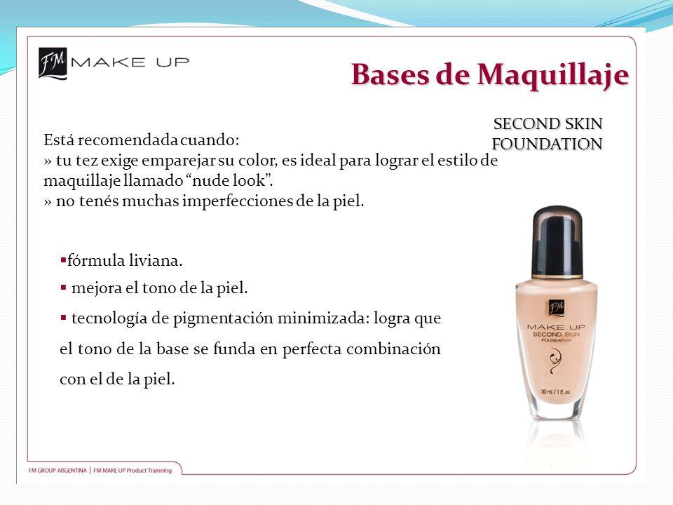 Bases de Maquillaje SECOND SKIN FOUNDATION Está recomendada cuando: » tu tez exige emparejar su color, es ideal para lograr el estilo de maquillaje ll
