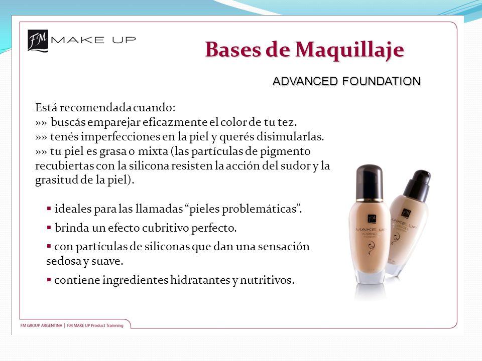 Bases de Maquillaje ADVANCED FOUNDATION Está recomendada cuando: »» buscás emparejar eficazmente el color de tu tez. »» tenés imperfecciones en la pie