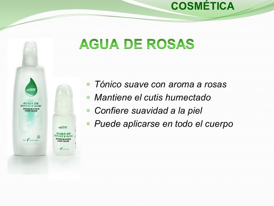 COSMÉTICA Tónico suave con aroma a rosas Mantiene el cutis humectado Confiere suavidad a la piel Puede aplicarse en todo el cuerpo