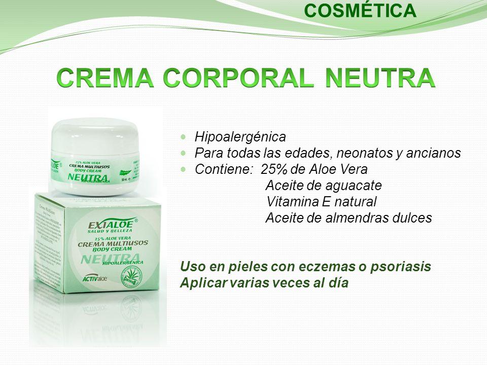 COSMÉTICA Hipoalergénica Para todas las edades, neonatos y ancianos Contiene: 25% de Aloe Vera Aceite de aguacate Vitamina E natural Aceite de almendr