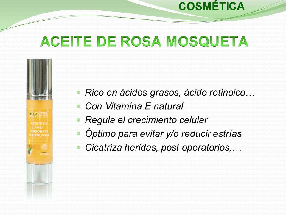 COSMÉTICA Rico en ácidos grasos, ácido retinoico… Con Vitamina E natural Regula el crecimiento celular Óptimo para evitar y/o reducir estrías Cicatriz