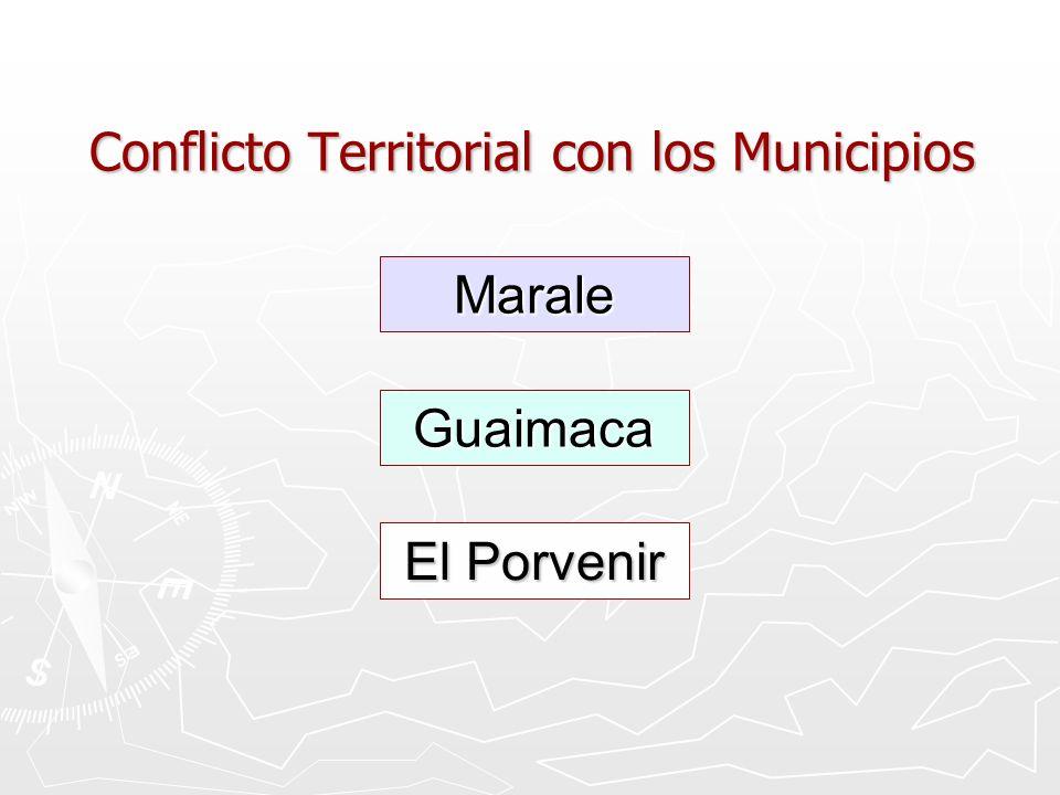 Conflicto Territorial con los Municipios Marale Guaimaca El Porvenir