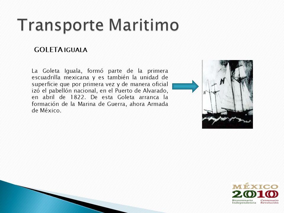 GOLETA IGUALA La Goleta Iguala, formó parte de la primera escuadrilla mexicana y es también la unidad de superficie que por primera vez y de manera oficial izó el pabellón nacional, en el Puerto de Alvarado, en abril de 1822.