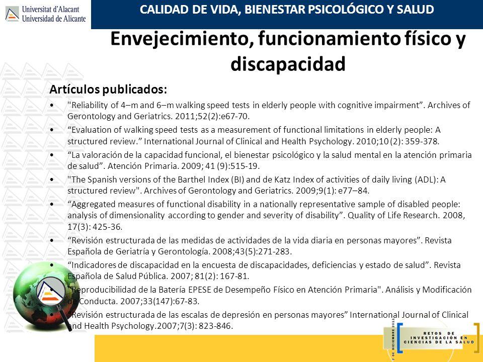 CALIDAD DE VIDA, BIENESTAR PSICOLÓGICO Y SALUD Artículos publicados: