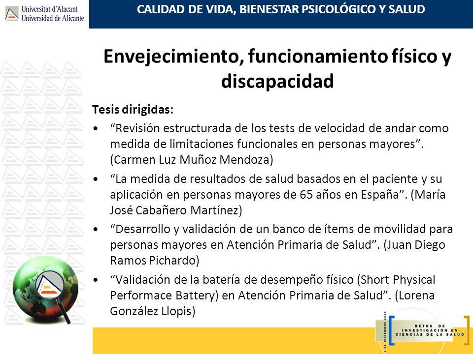 CALIDAD DE VIDA, BIENESTAR PSICOLÓGICO Y SALUD Tesis dirigidas: Revisión estructurada de los tests de velocidad de andar como medida de limitaciones f