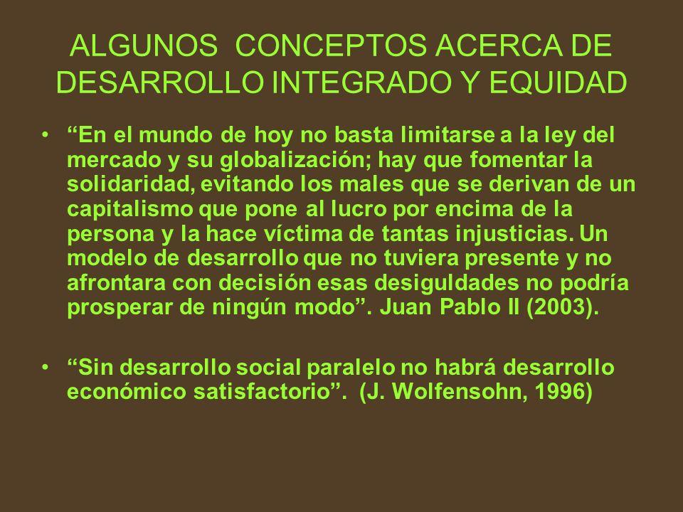 En el mundo de hoy no basta limitarse a la ley del mercado y su globalización; hay que fomentar la solidaridad, evitando los males que se derivan de u