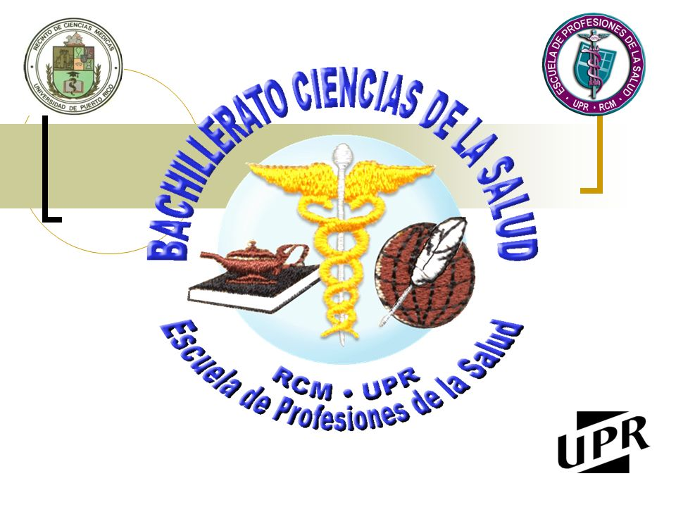 5/7/2014 Bachillerato en Ciencias de la Salud -2- El programa de Bachillerato en Ciencias de la Salud está administrativamente ubicado en el Departamento de Programas Subgraduados de la Escuela de Profesiones de la Salud (EPS) del Recinto de Ciencias Médicas de la Universidad de Puerto Rico.