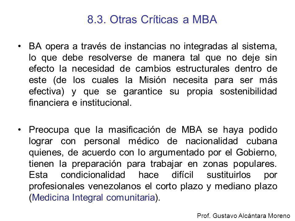 8.3. Otras Críticas a MBA BA opera a través de instancias no integradas al sistema, lo que debe resolverse de manera tal que no deje sin efecto la nec