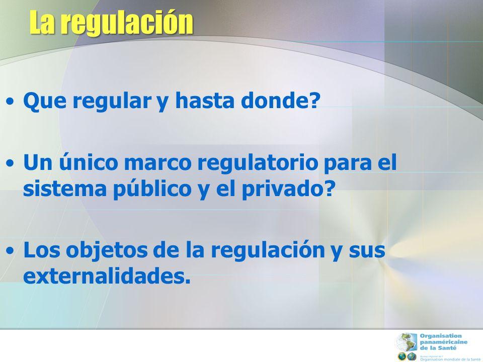 El camino hacia la cobertura universal FINANCIAMIENTO PUBLICO LIMITADO PREDOMINIO DE GASTO DE BOLSILLO INCREMENTO DEL FINANCIAMIENTO PUBLICO (aseguramiento,etc.) SEGUROS PRIVADOS CUBREN A OTROS SEGMENTOS DE POBLACION MAYORÍA DE LA POBLACION CUBIERTA A TRAVES DE ESQUEMAS FINANCIADOS PUBLICAMENTE SEGUROS PRIVADOS OTORGAN COBERTURA SECUNDARIA (complementaria o Suplementaria) FINANCIAMIENTO PUBLICO FINANCIAMIENTO PRIVADO