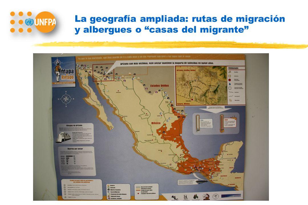 La geografía ampliada: rutas de migración y albergues o casas del migrante
