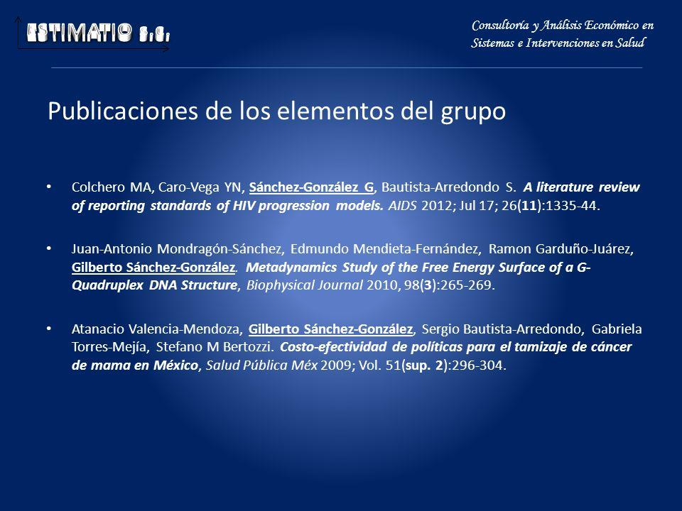 Publicaciones de los elementos del grupo Colchero MA, Caro-Vega YN, Sánchez-González G, Bautista-Arredondo S. A literature review of reporting standar