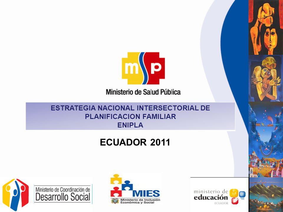 ESTRATEGIA NACIONAL INTERSECTORIAL DE PLANIFICACION FAMILIAR ENIPLA ECUADOR 2011