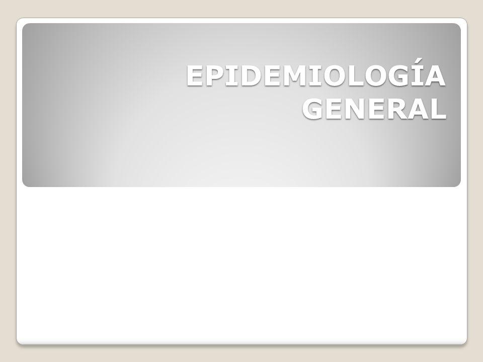 EPIDEMIOLOGÍA GENERAL