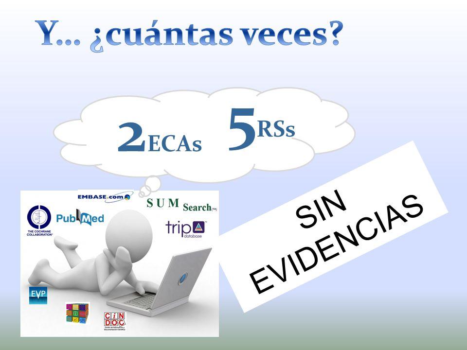 5 RSs 2 ECAs SIN EVIDENCIAS