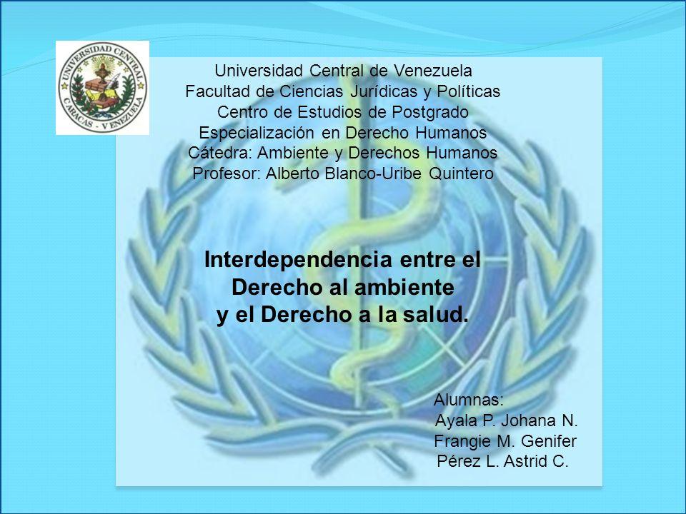 Universidad Central de Venezuela Facultad de Ciencias Jurídicas y Políticas Centro de Estudios de Postgrado Especialización en Derecho Humanos Cátedra