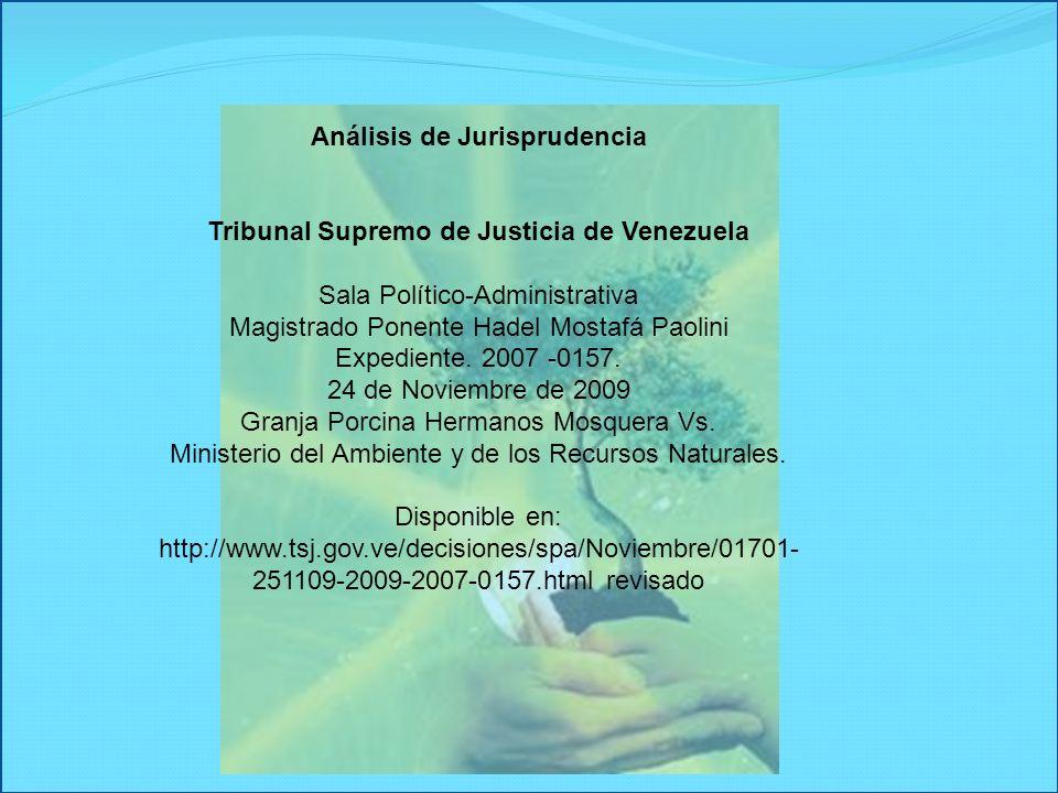 Análisis de Jurisprudencia Tribunal Supremo de Justicia de Venezuela Sala Político-Administrativa Magistrado Ponente Hadel Mostafá Paolini Expediente.