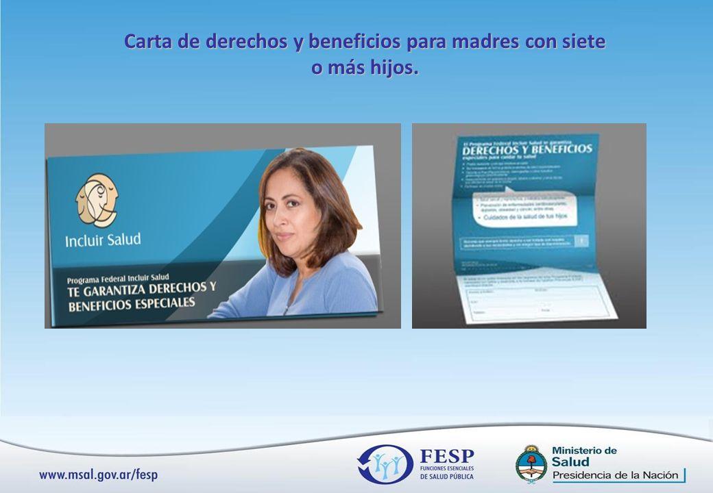 Carta de derechos y beneficios para madres con siete o más hijos.