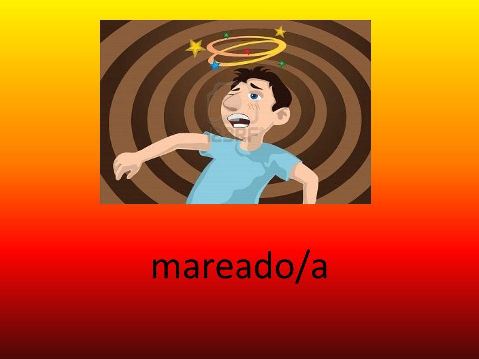 mareado/a