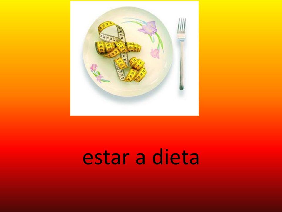 estar a dieta