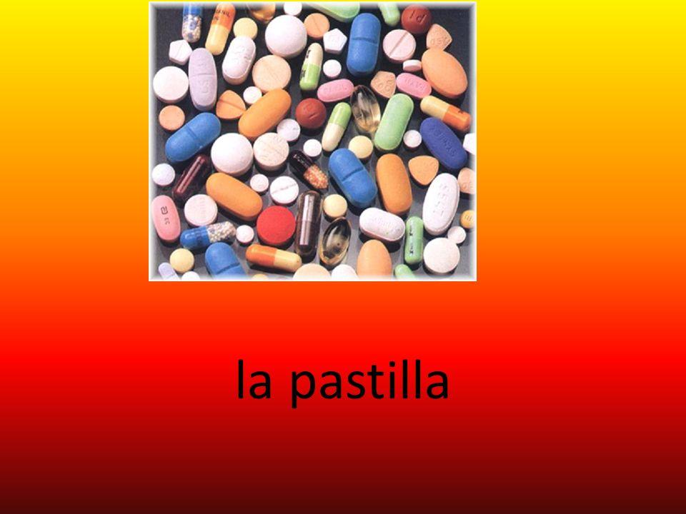 la pastilla