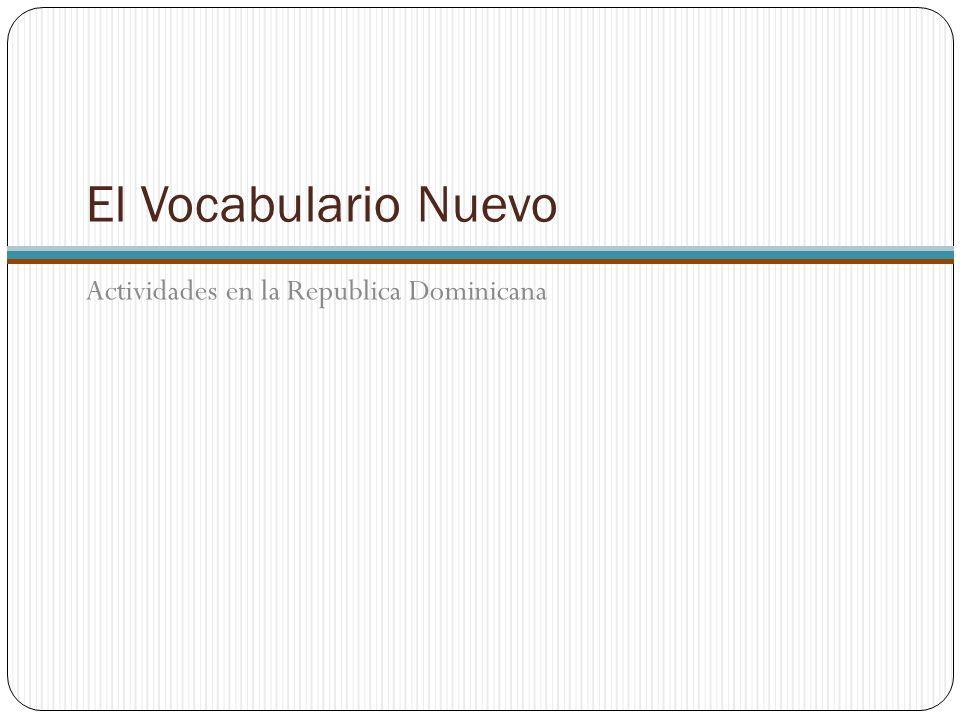 El Vocabulario Nuevo El Cuerpo y la salud