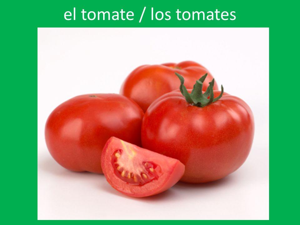 el tomate / los tomates
