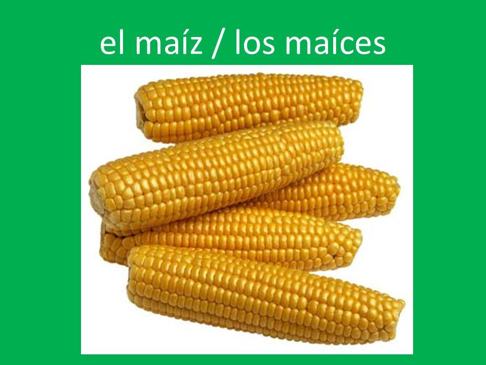 el maíz / los maíces