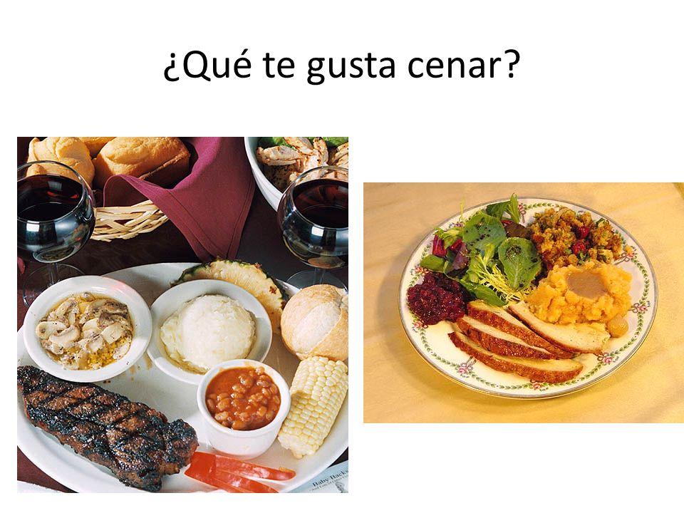 ¿Qué te gusta cenar?
