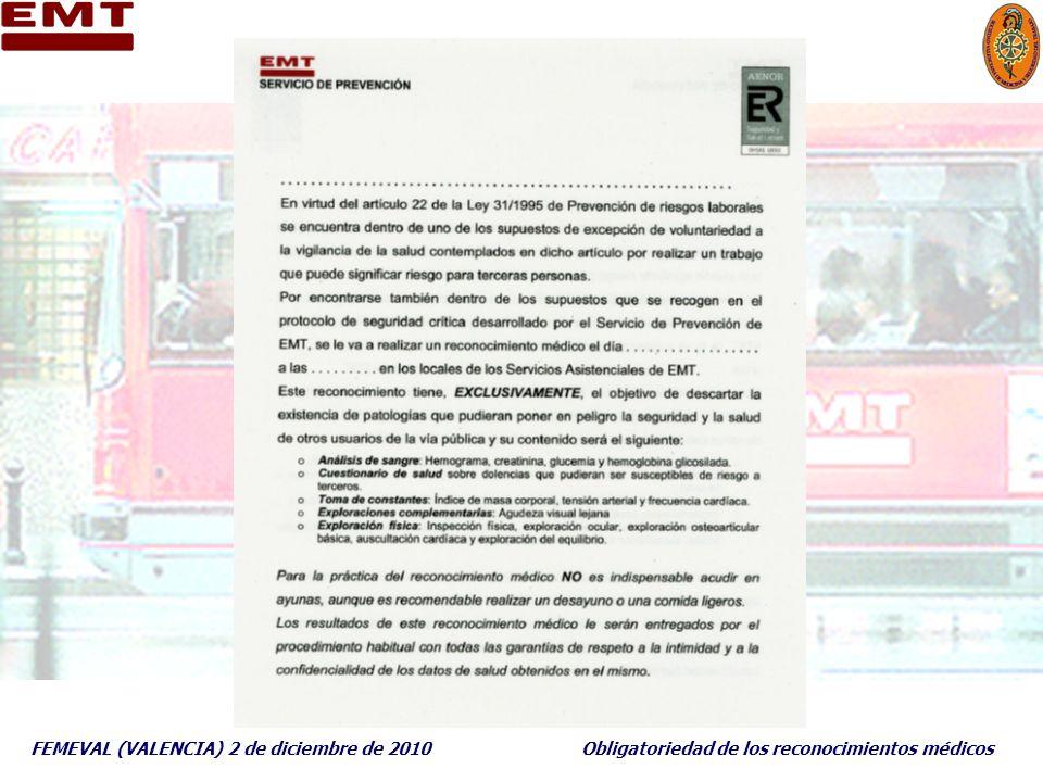 FEMEVAL (VALENCIA) 2 de diciembre de 2010Obligatoriedad de los reconocimientos médicos