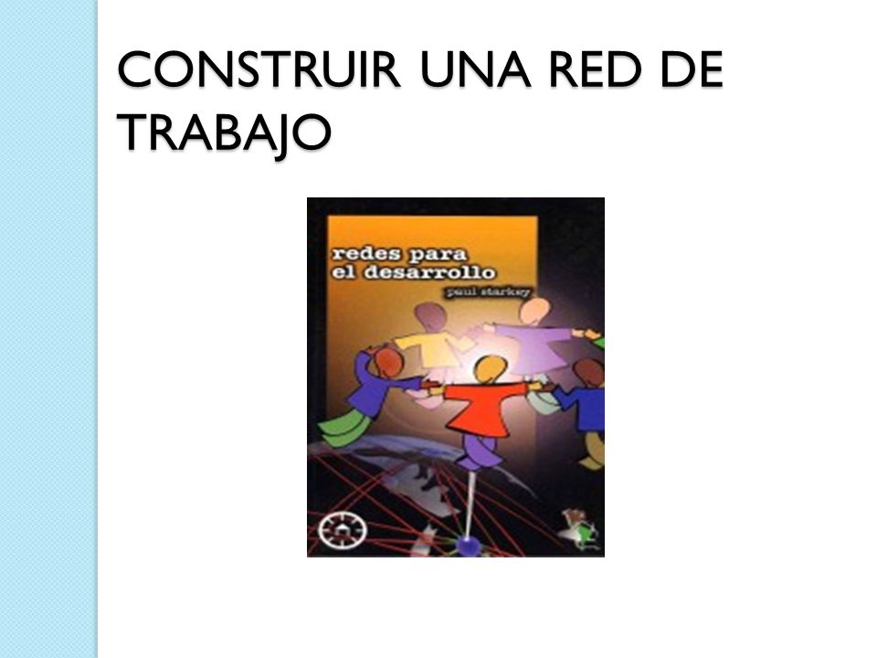 CONSTRUIR UNA RED DE TRABAJO