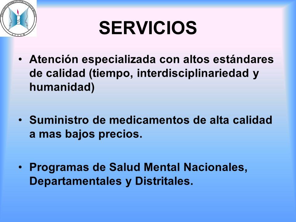 SERVICIOS Atención especializada con altos estándares de calidad (tiempo, interdisciplinariedad y humanidad) Suministro de medicamentos de alta calida