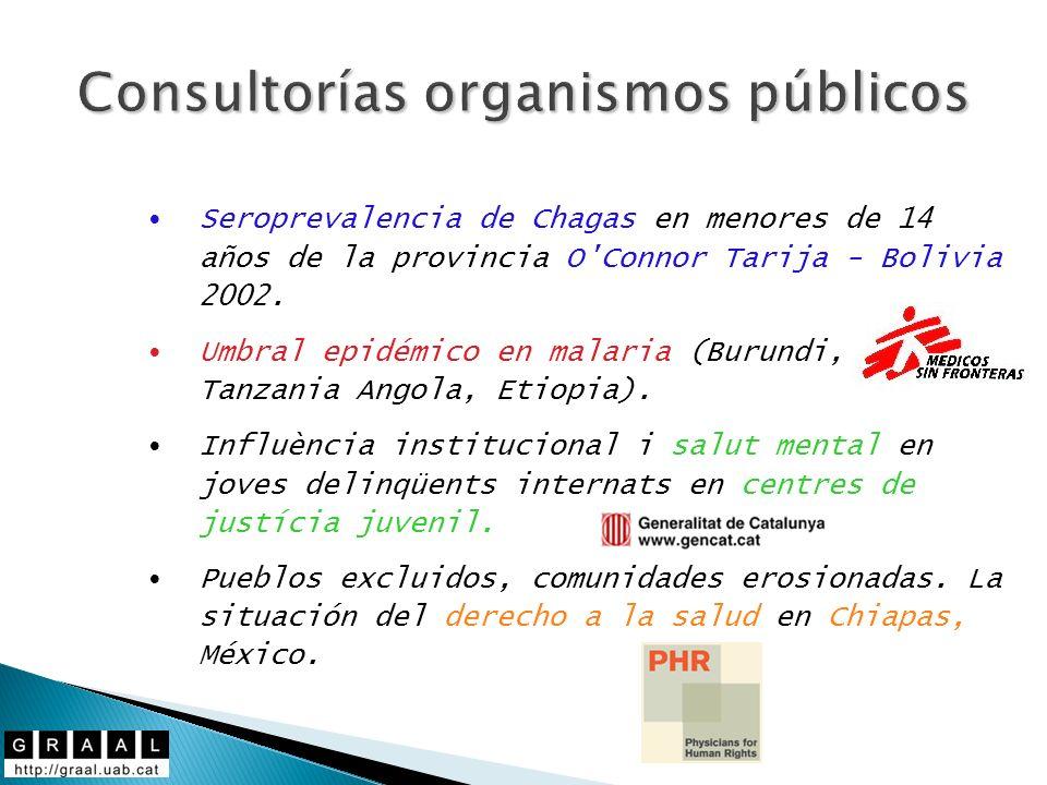 Consultorías organismos públicos Seroprevalencia de Chagas en menores de 14 años de la provincia O'Connor Tarija - Bolivia 2002. Umbral epidémico en m