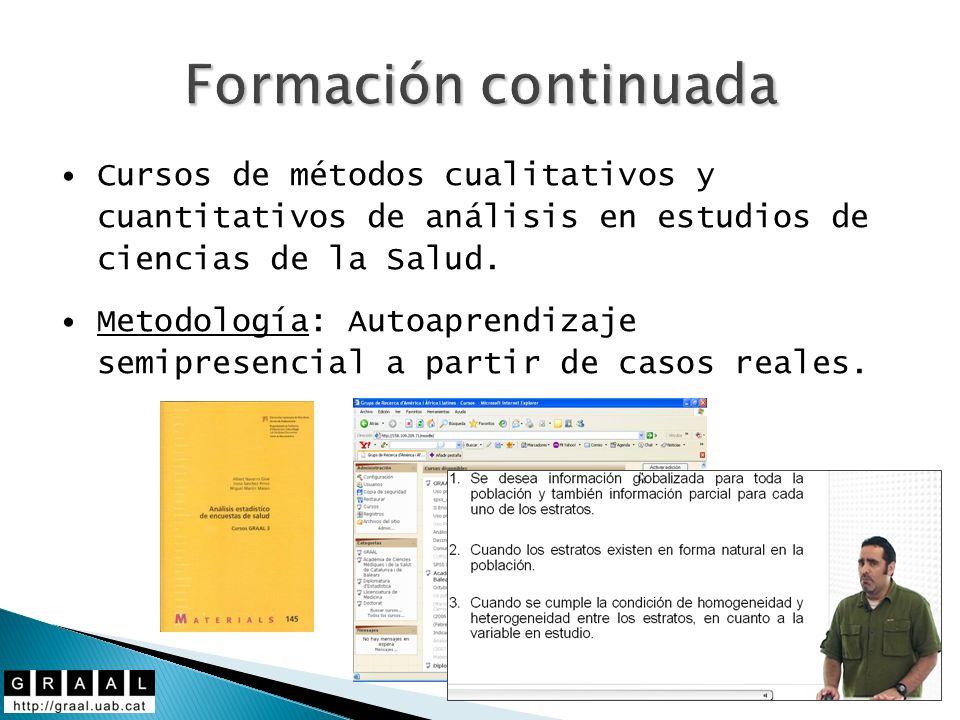 Formación continuada Cursos de métodos cualitativos y cuantitativos de análisis en estudios de ciencias de la Salud.