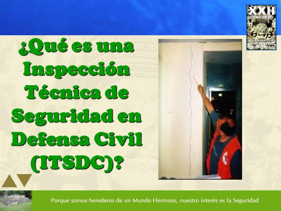 ¿Qué es una Inspección Técnica de Seguridad en Defensa Civil (ITSDC)?