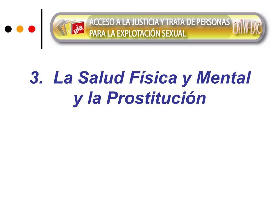 3. La Salud Física y Mental y la Prostitución