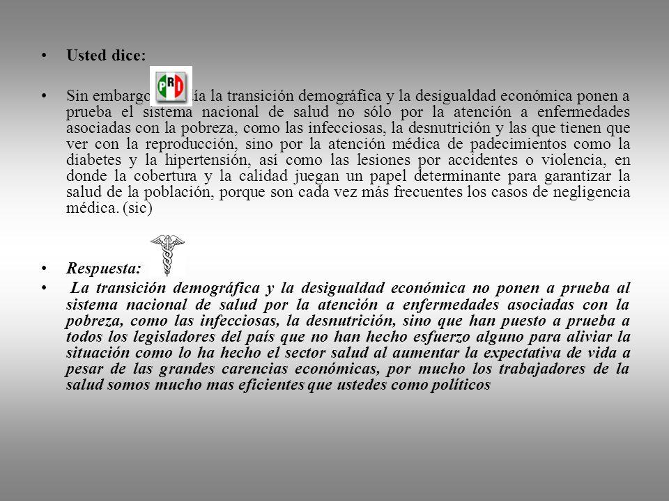 Usted dice: Para materializar el derecho a la protección de la salud, consagrado en el artículo cuarto constitucional México cuenta con 4,203 hospital