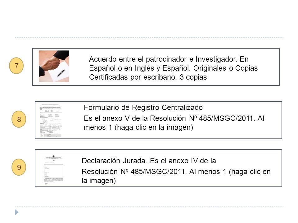 Acuerdo entre el patrocinador e Investigador. En Español o en Inglés y Español.