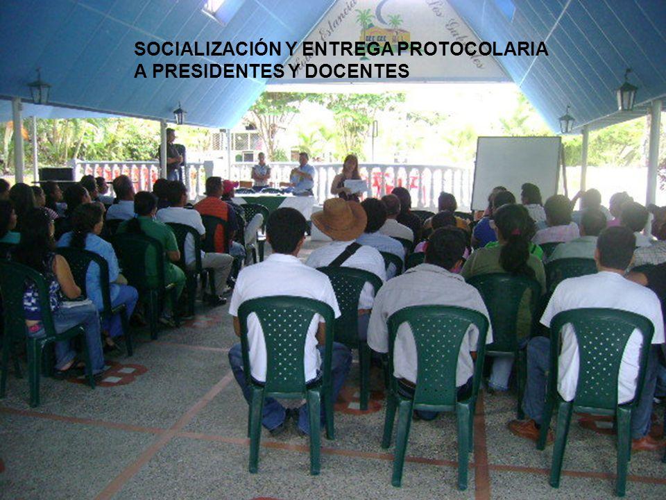 SOCIALIZACIÓN Y ENTREGA PROTOCOLARIA A PRESIDENTES Y DOCENTES