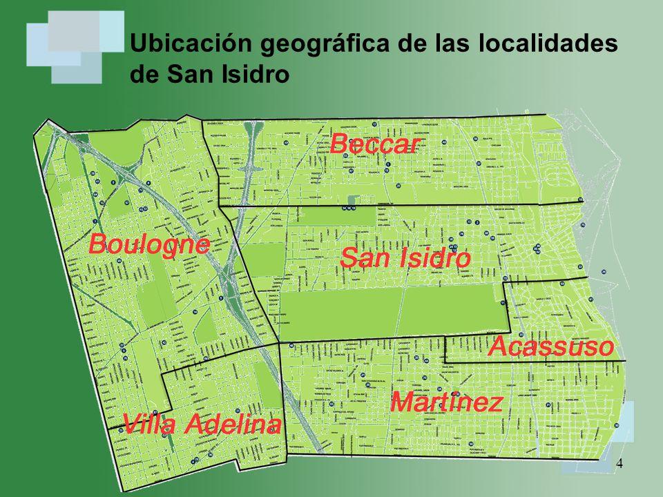 4 Ubicación geográfica de las localidades de San Isidro