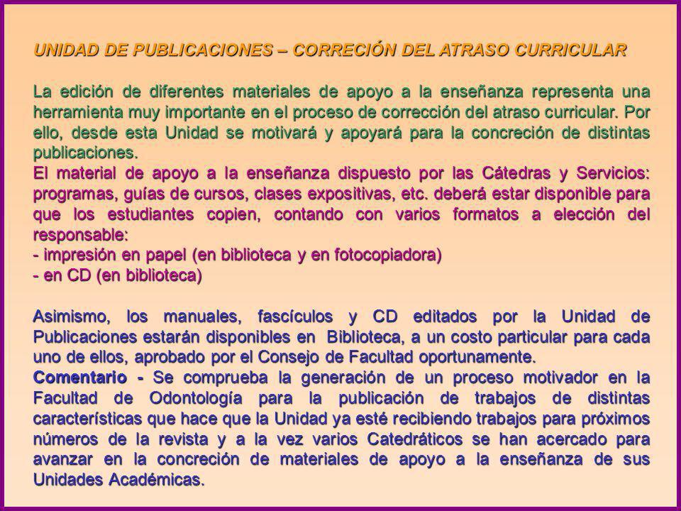 DESDE SU CREACIÓN, EL PROCESO EDITORIAL DE ESTA UNIDAD HA INTEGRADO: ODONTOESTOMATOLOGÍA del Uruguay Vol. VIII, N° 8 mayo 2006 y Vol. IX, N° 9 julio 2